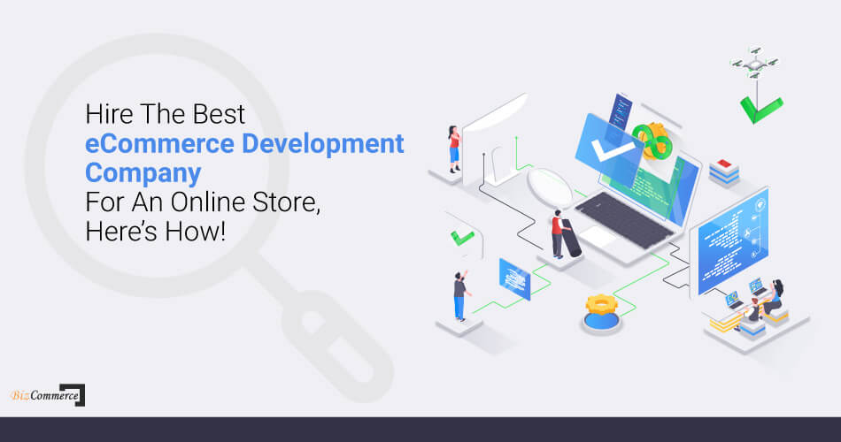 how-to-hire-the-best-ecommerce-development-company-for-an-online-store